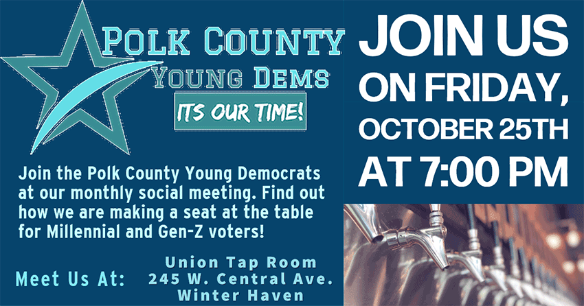 Meet with the Polk County Young Dems October 25!