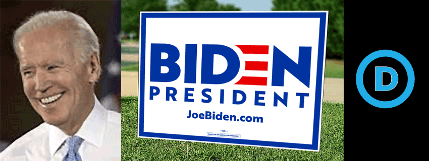get your Biden for President Yard Sign Now!