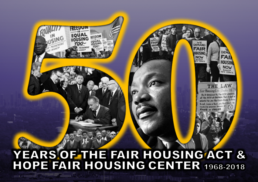 50 Years of The Fair Housing Act & HOPE Fair Housing Center 1968-2018