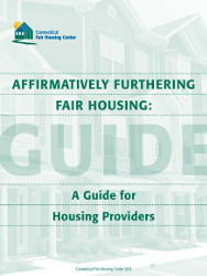 CFHC-Affirmatively Furthering Fair Housing Guide for Housing Providers